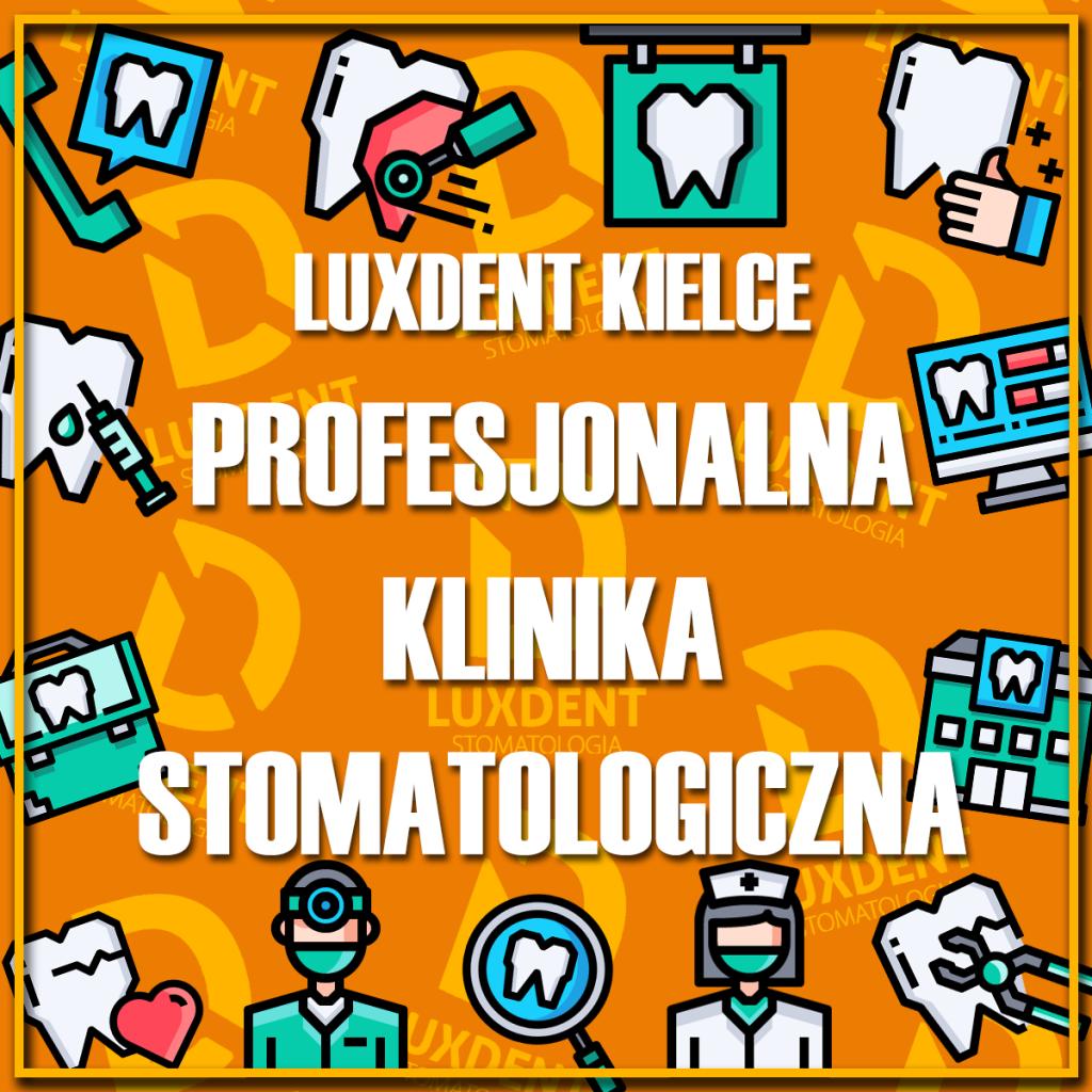 Klinika Stomatologiczna LuxDent Kielce